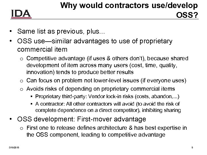 Why would contractors use/develop OSS? • Same list as previous, plus. . . •