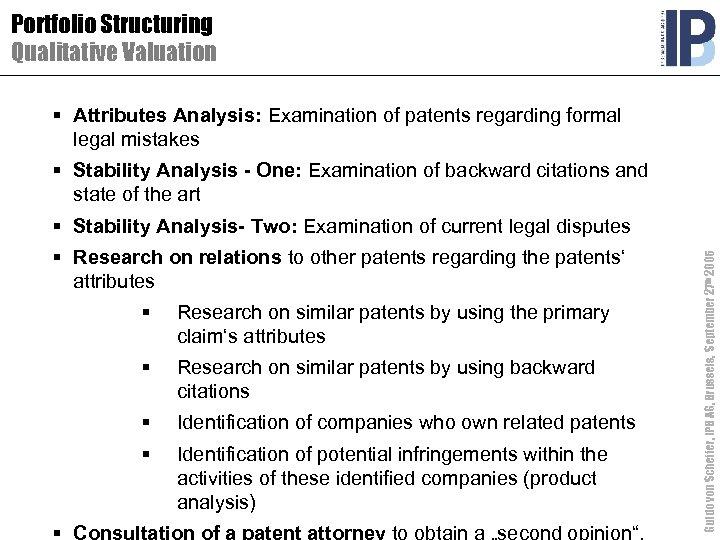 Portfolio Structuring Qualitative Valuation § Attributes Analysis: Examination of patents regarding formal legal mistakes