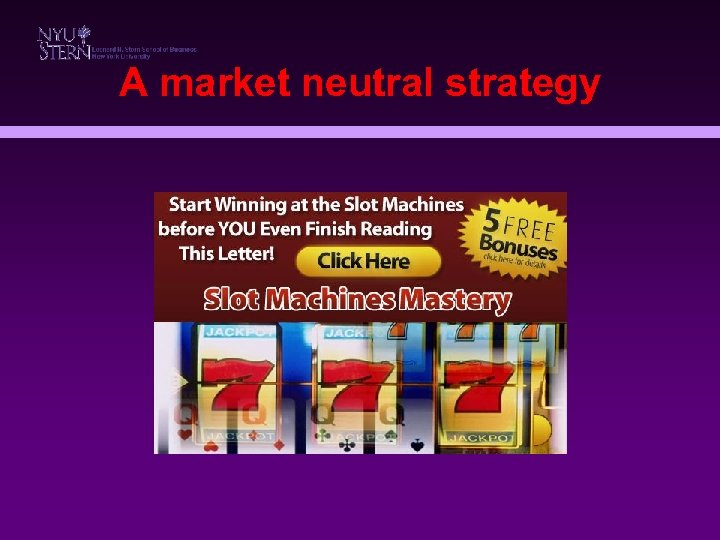A market neutral strategy