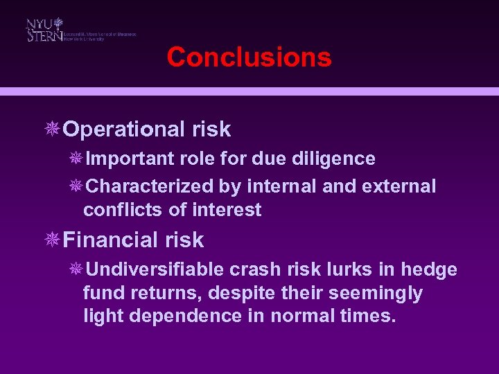 Conclusions ¯Operational risk ¯Important role for due diligence ¯Characterized by internal and external conflicts