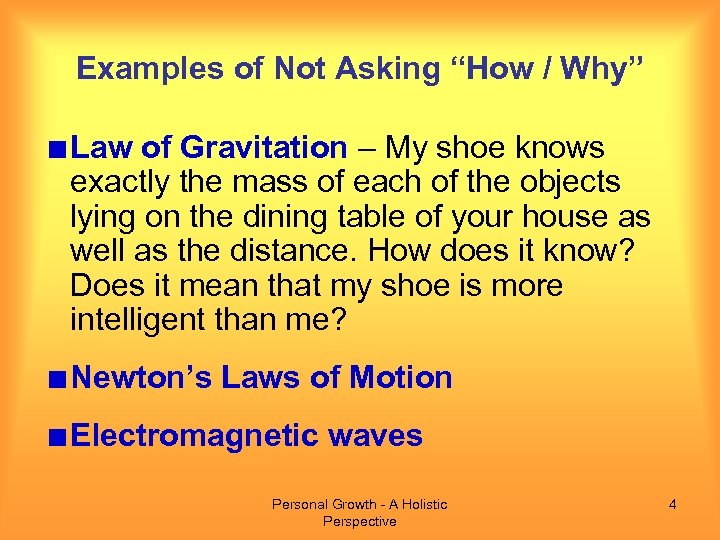 """Examples of Not Asking """"How / Why"""" Law of Gravitation – My shoe knows"""