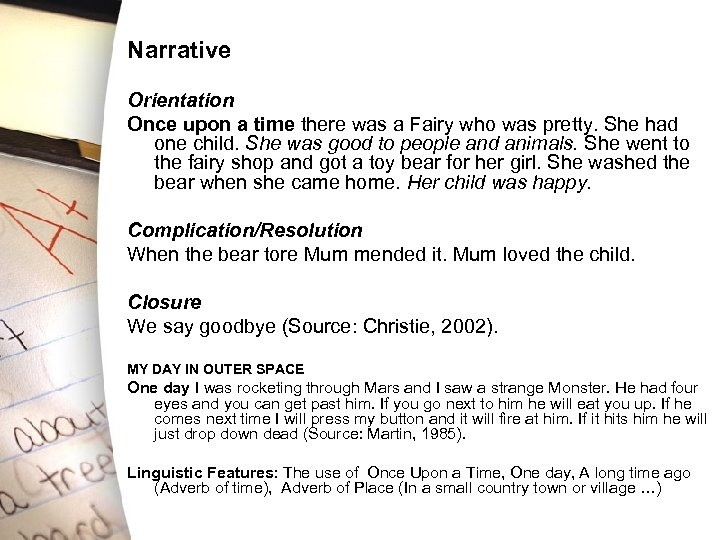 Narrative Orientation Once upon a time there was a Fairy who was pretty. She