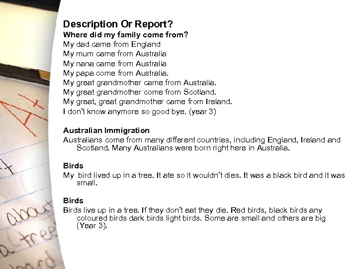 Description Or Report? Where did my family come from? My dad came from England