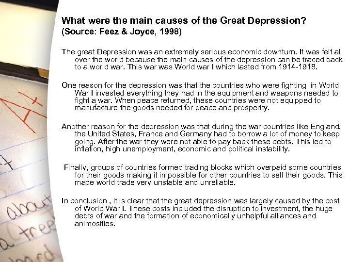 What were the main causes of the Great Depression? (Source: Feez & Joyce, 1998)
