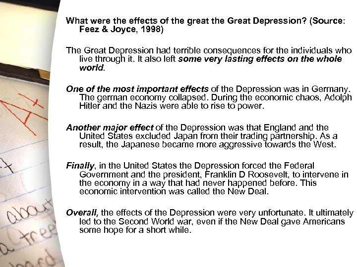 What were the effects of the great the Great Depression? (Source: Feez & Joyce,