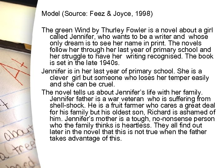 Model (Source: Feez & Joyce, 1998) The green Wind by Thurley Fowler is a