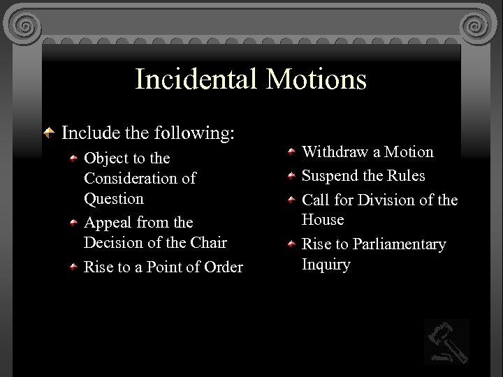 incidental motion