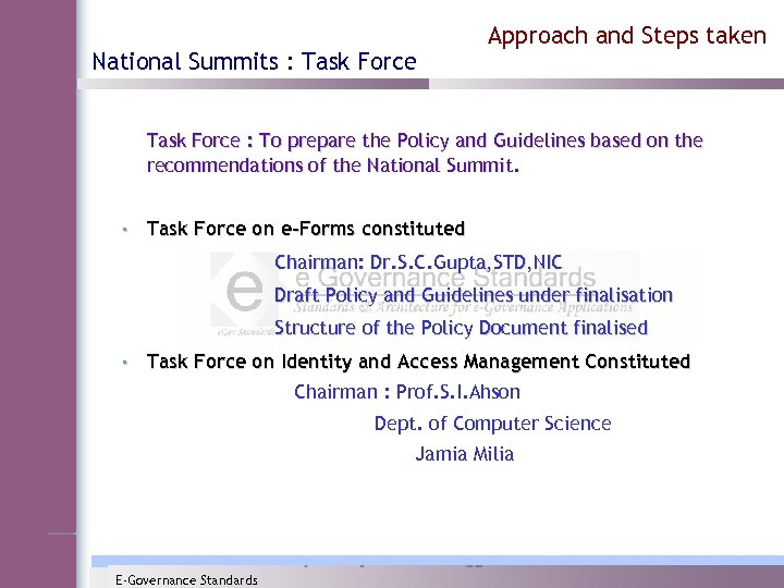 National Summits : Task Force Approach and Steps taken Task Force : To prepare