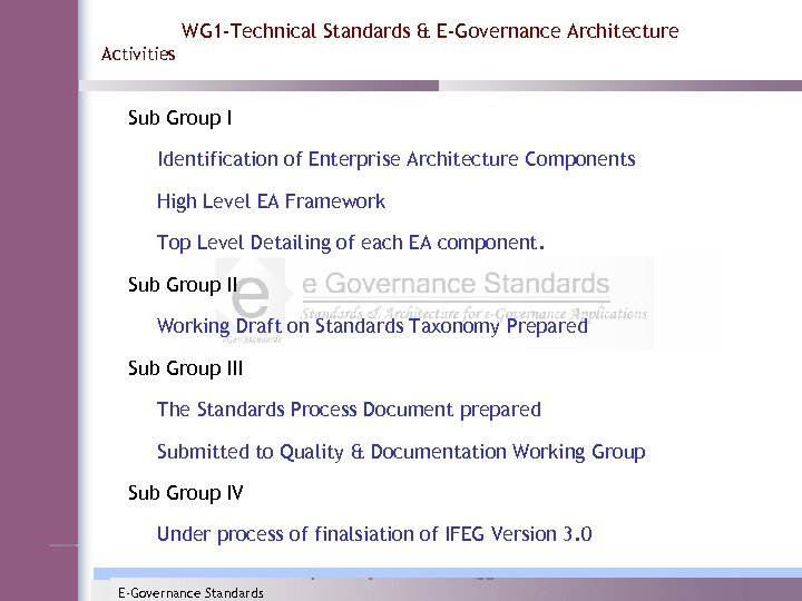 WG 1 -Technical Standards & E-Governance Architecture Activities Sub Group I Identification of Enterprise