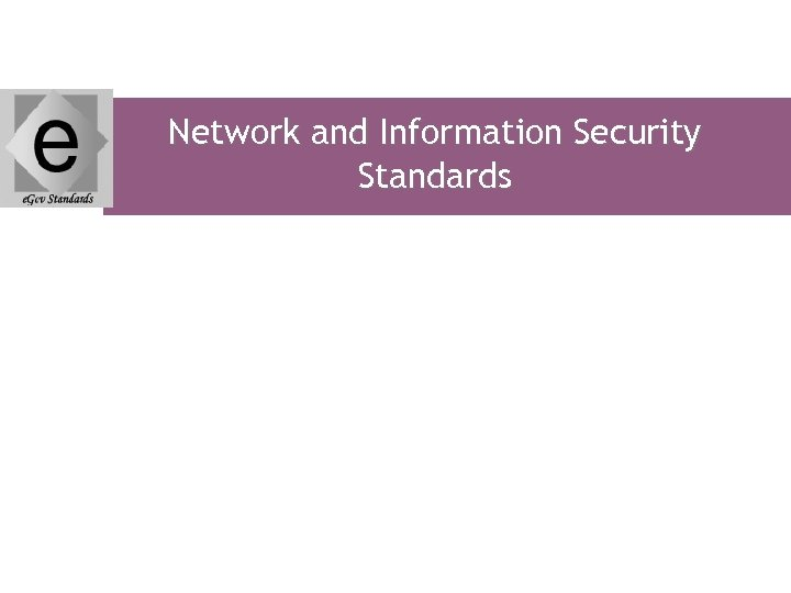 Network and Information Security Standards