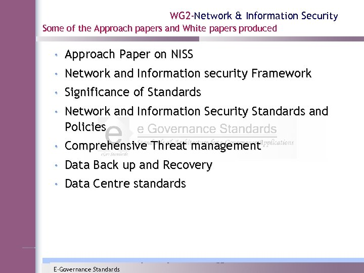 WG 2 -Network & Information Security Some of the Approach papers and White papers