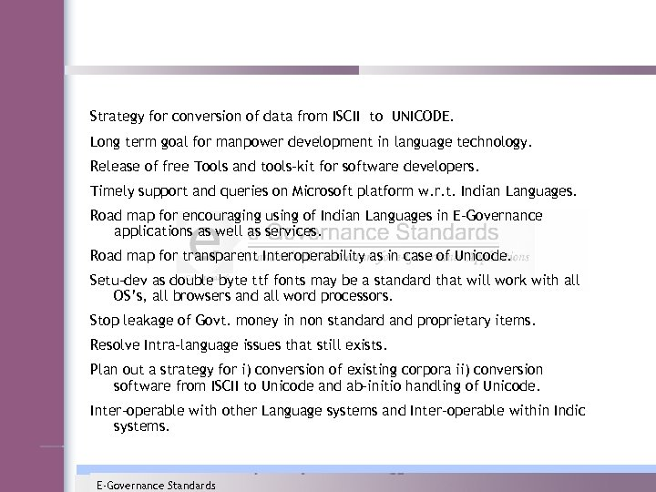 Strategy for conversion of data from ISCII to UNICODE. Long term goal for manpower