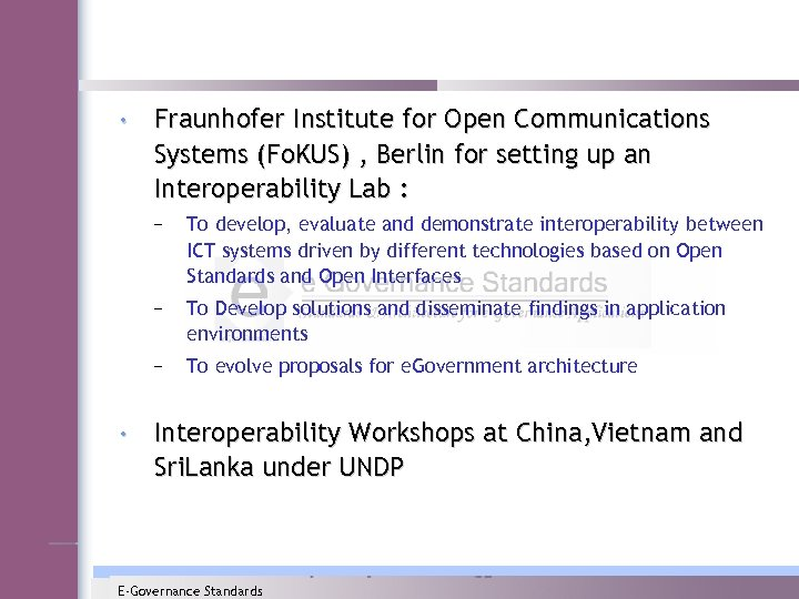 • Fraunhofer Institute for Open Communications Systems (Fo. KUS) , Berlin for setting
