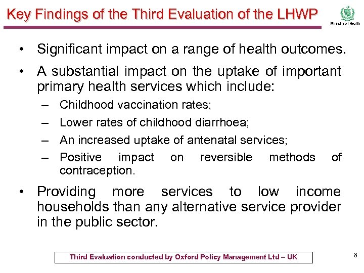 Key Findings of the Third Evaluation of the LHWP Ministry of Health • Significant