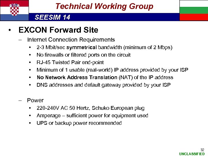 Technical Working Group SEESIM 14 • EXCON Forward Site – Internet Connection Requirements •