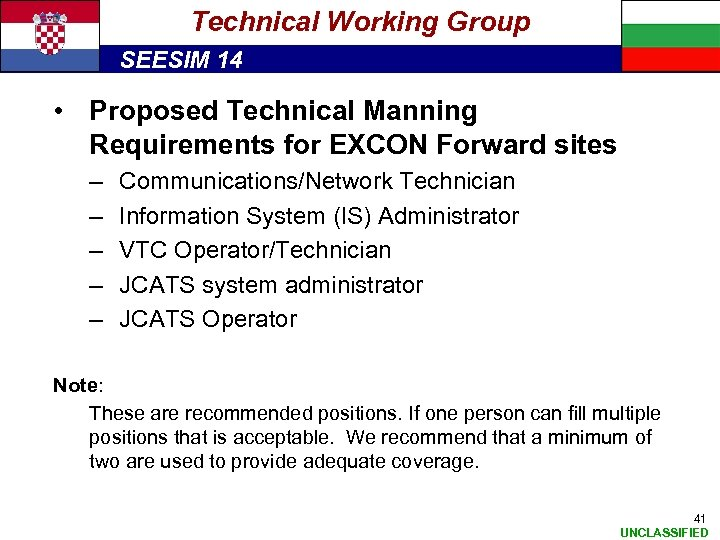 Technical Working Group SEESIM 14 • Proposed Technical Manning Requirements for EXCON Forward sites