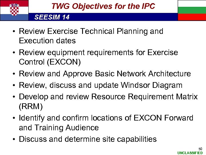 TWG Objectives for the IPC SEESIM 14 • Review Exercise Technical Planning and Execution