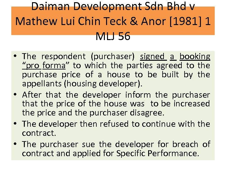 Daiman Development Sdn Bhd v Mathew Lui Chin Teck & Anor [1981] 1 MLJ