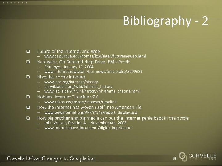 Bibliography - 2 q Future of the Internet and Web q Hardware, On Demand