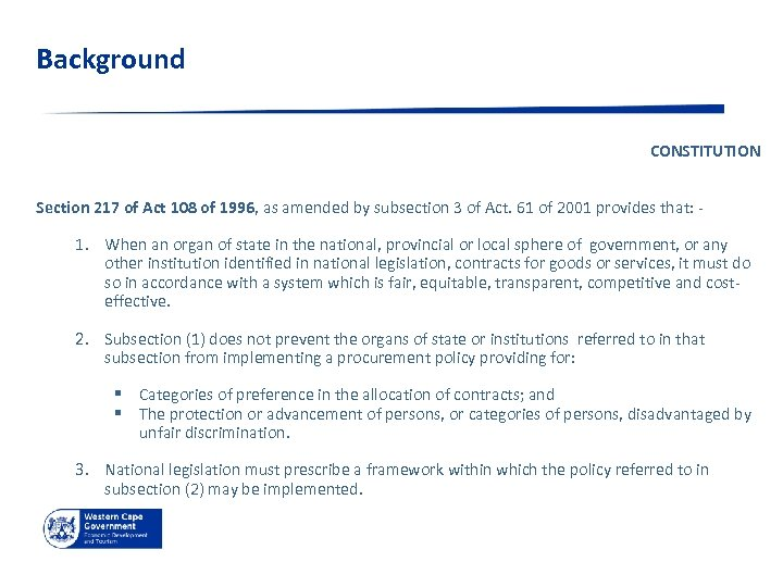 Background CONSTITUTION Section 217 of Act 108 of 1996, as amended by subsection 3
