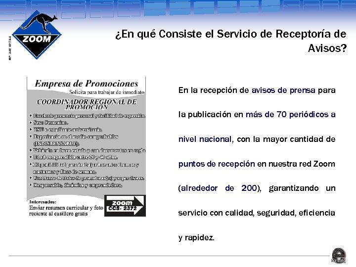 ¿En qué Consiste el Servicio de Receptoría de Avisos? En la recepción de avisos