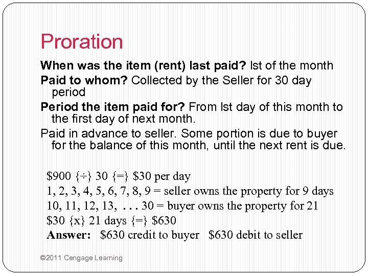 Proration When was the item (rent) last paid? lst of the month Paid to
