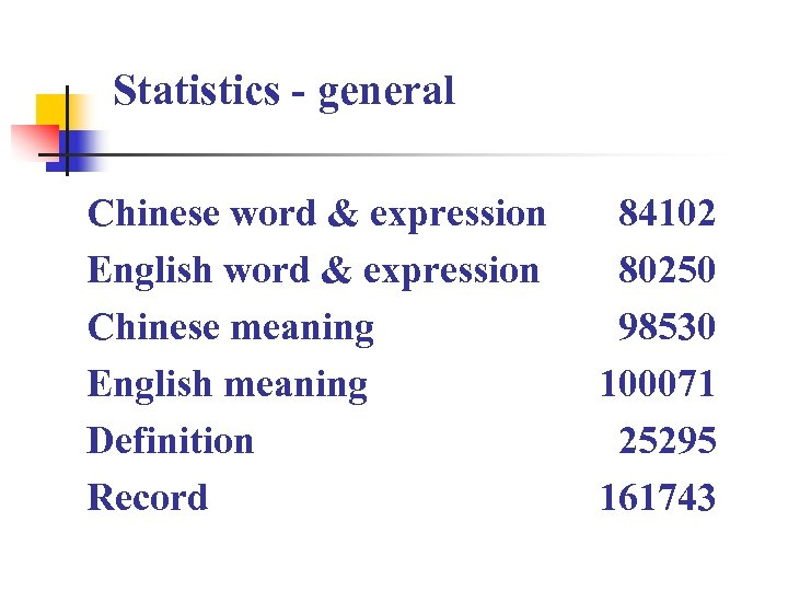 Statistics - general Chinese word & expression English word & expression Chinese meaning English