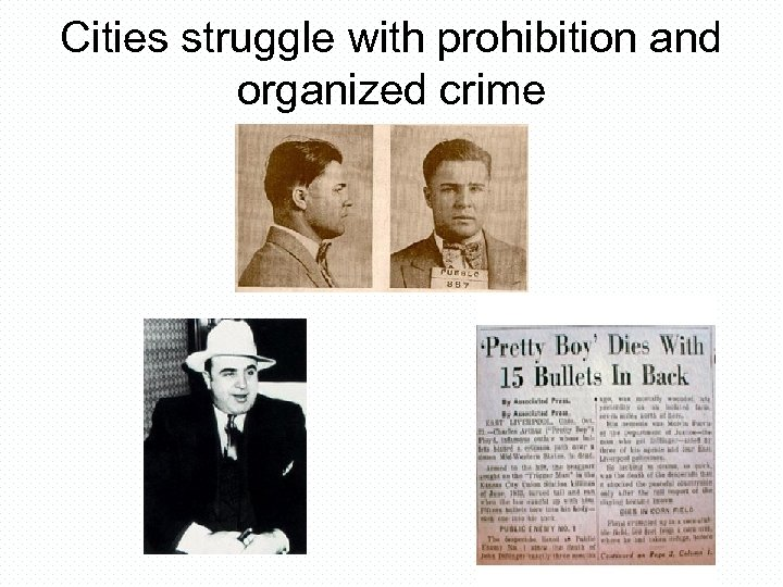 Cities struggle with prohibition and organized crime