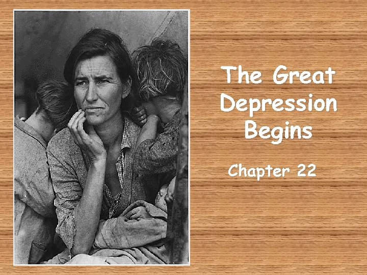 The Great Depression Begins Chapter 22