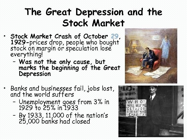 The Great Depression and the Stock Market • Stock Market Crash of October 29,