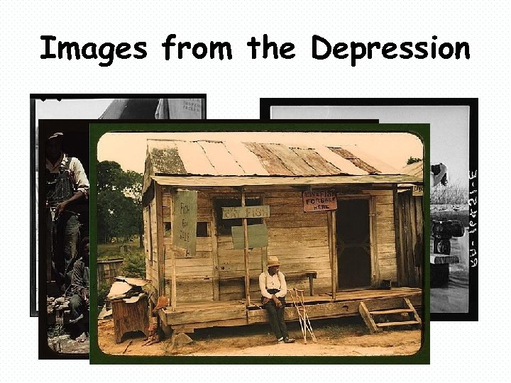 Images from the Depression