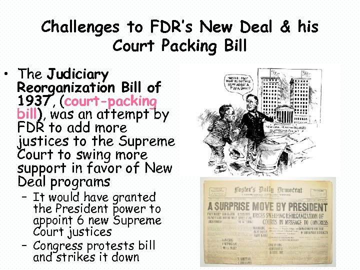 Challenges to FDR's New Deal & his Court Packing Bill • The Judiciary Reorganization