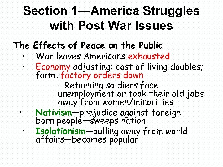 Section 1—America Struggles with Post War Issues The Effects of Peace on the Public