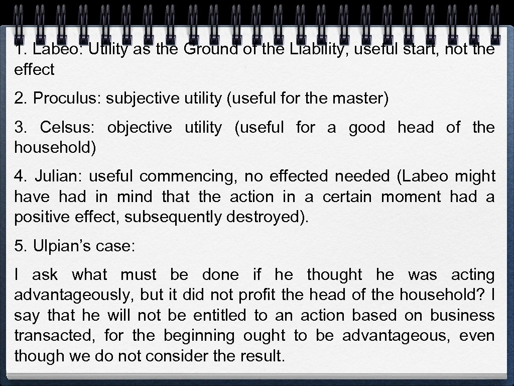 1. Labeo: Utility as the Ground of the Liability, useful start, not the effect