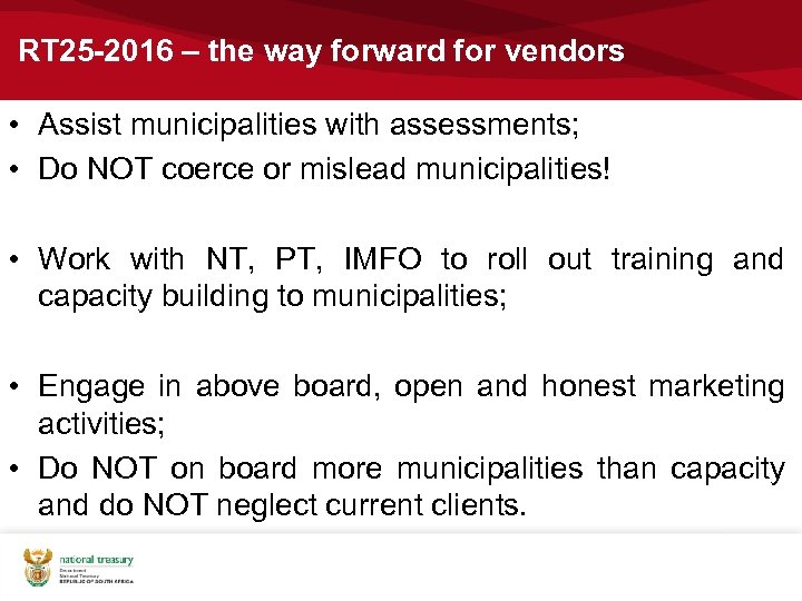 RT 25 -2016 – the way forward for vendors • Assist municipalities with assessments;