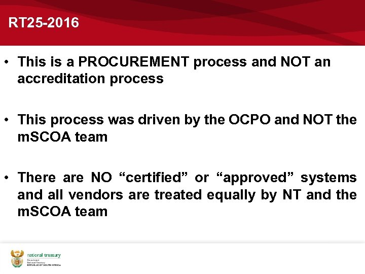 RT 25 -2016 • This is a PROCUREMENT process and NOT an accreditation process