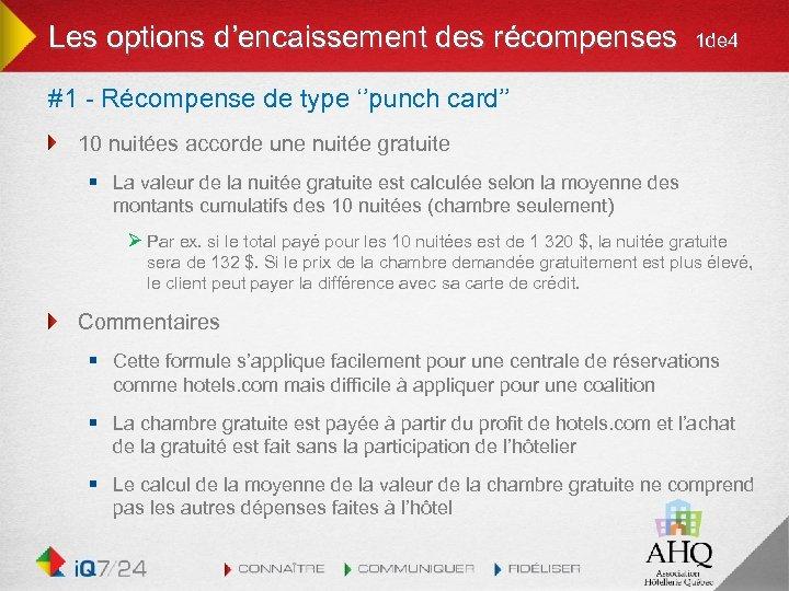 Les options d'encaissement des récompenses 1 de 4 #1 - Récompense de type ''punch