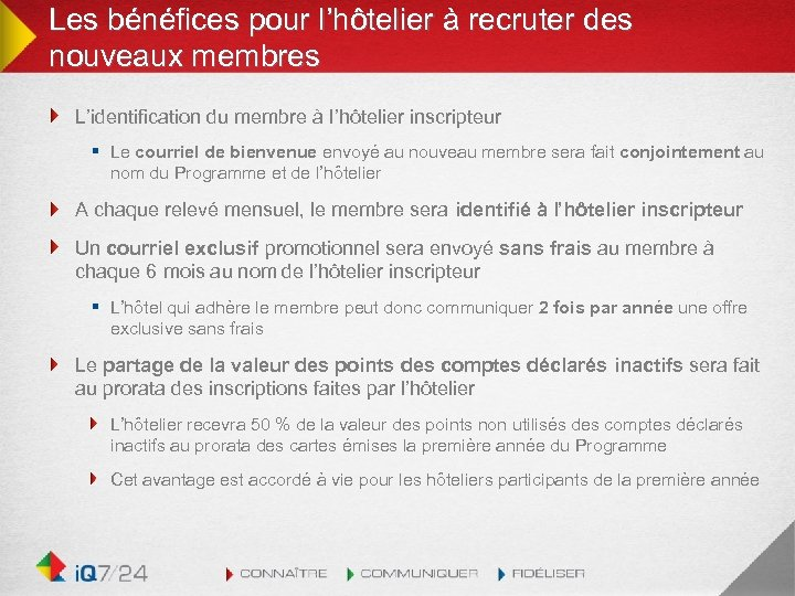 Les bénéfices pour l'hôtelier à recruter des nouveaux membres L'identification du membre à l'hôtelier