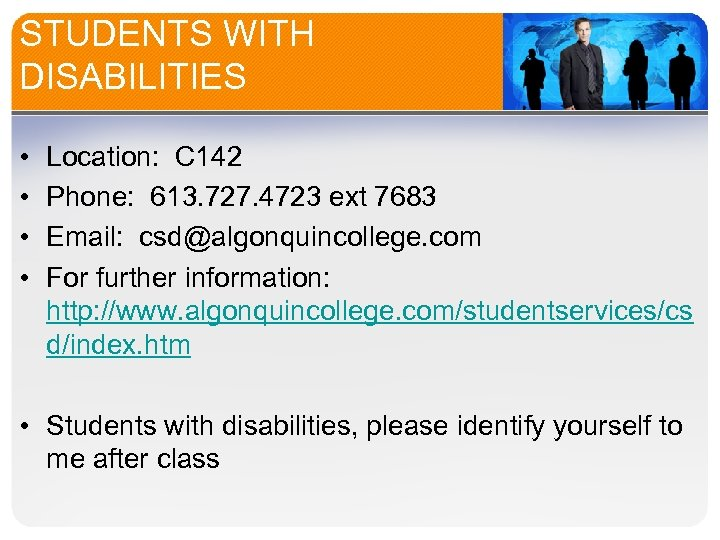 STUDENTS WITH DISABILITIES • • Location: C 142 Phone: 613. 727. 4723 ext 7683