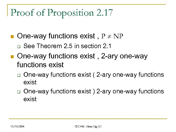 Proof of Proposition 2. 17 n One-way functions exist , P NP q n