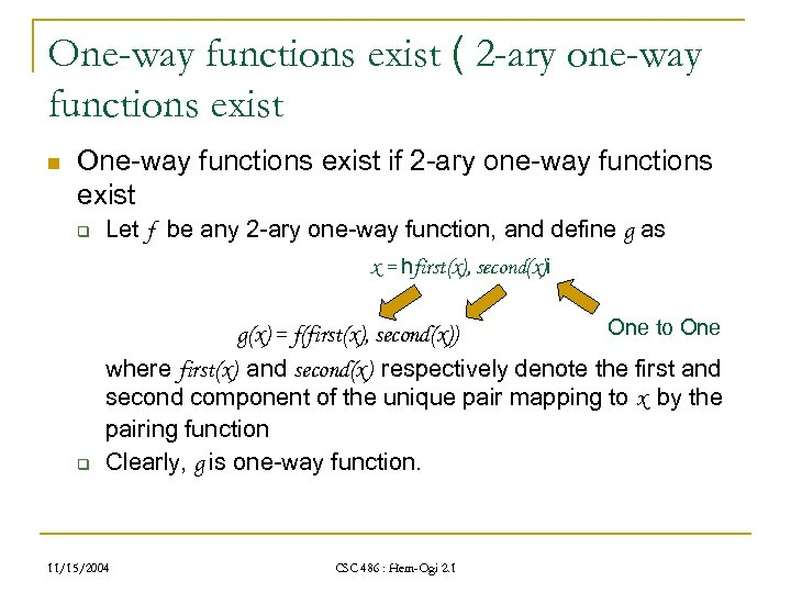 One-way functions exist ( 2 -ary one-way functions exist n One-way functions exist if