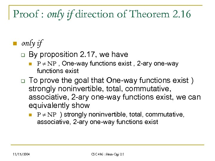 Proof : only if direction of Theorem 2. 16 n only if q By