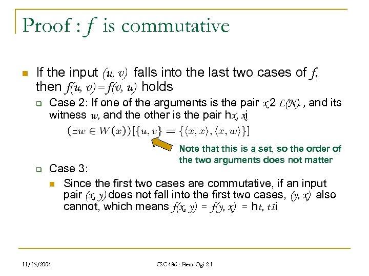 Proof : f is commutative n If the input (u, v) falls into the