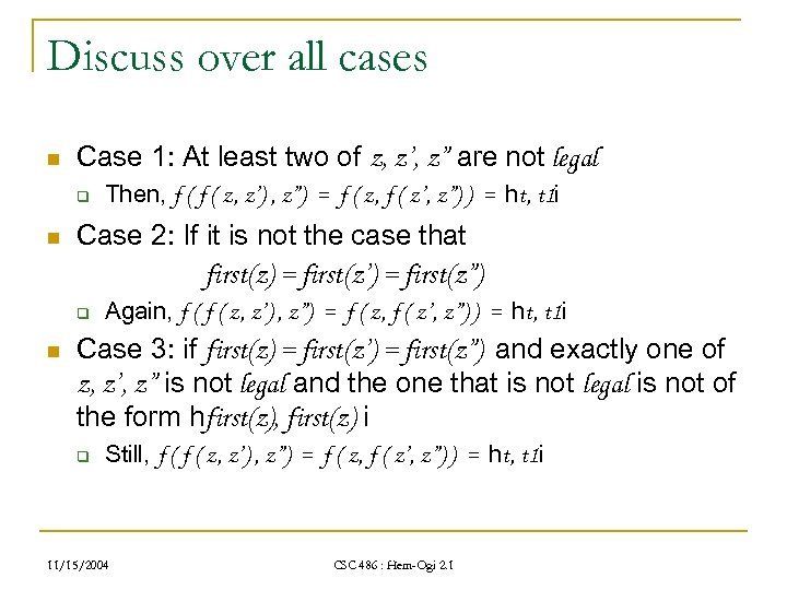 """Discuss over all cases n Case 1: At least two of z, z', z"""""""