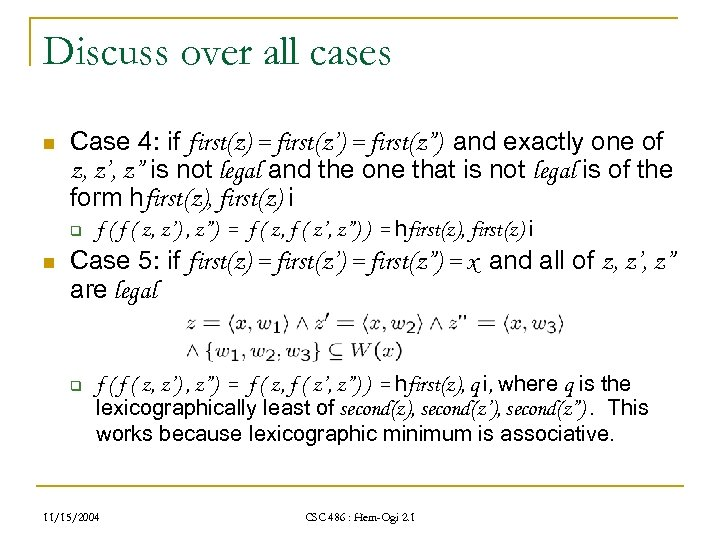 """Discuss over all cases n Case 4: if first(z) = first(z') = first(z"""") and"""