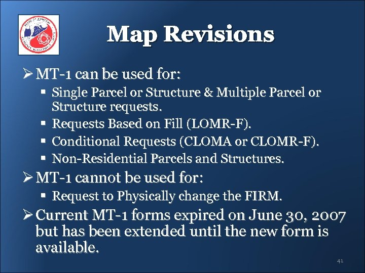 Map Revisions Ø MT-1 can be used for: § Single Parcel or Structure &