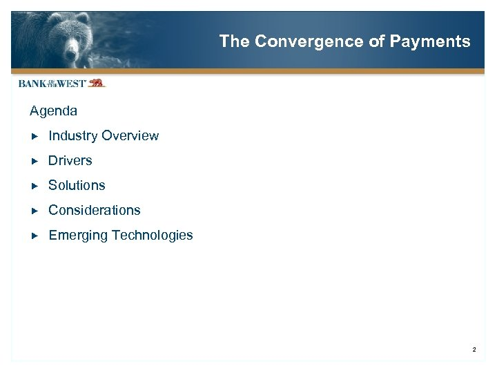 The Convergence of Payments Agenda Industry Overview Drivers Solutions Considerations Emerging Technologies 2