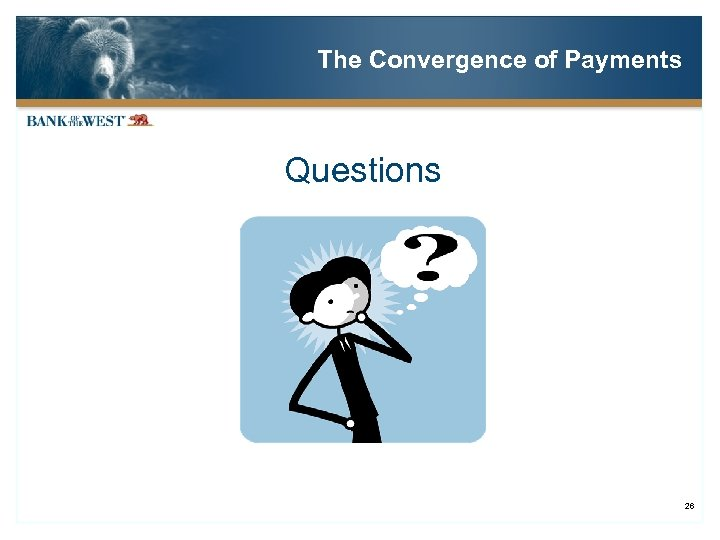The Convergence of Payments Questions 26