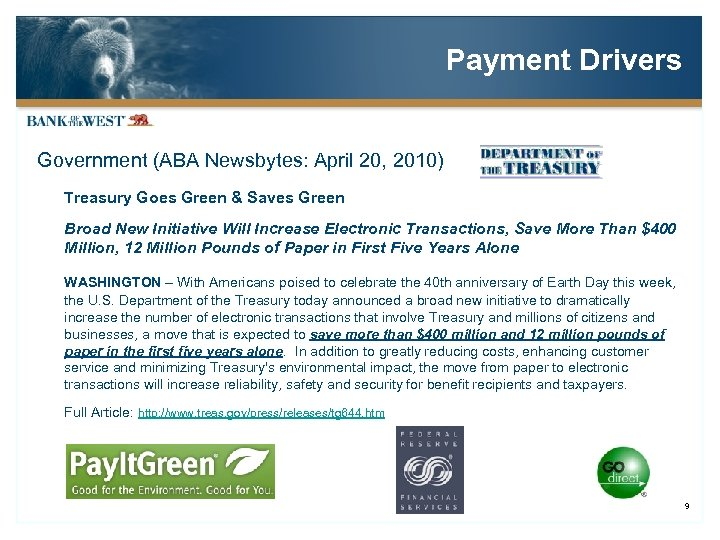 Payment Drivers Government (ABA Newsbytes: April 20, 2010) Treasury Goes Green & Saves Green