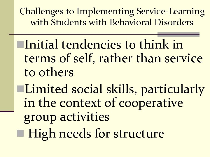 Challenges to Implementing Service-Learning with Students with Behavioral Disorders n. Initial tendencies to think